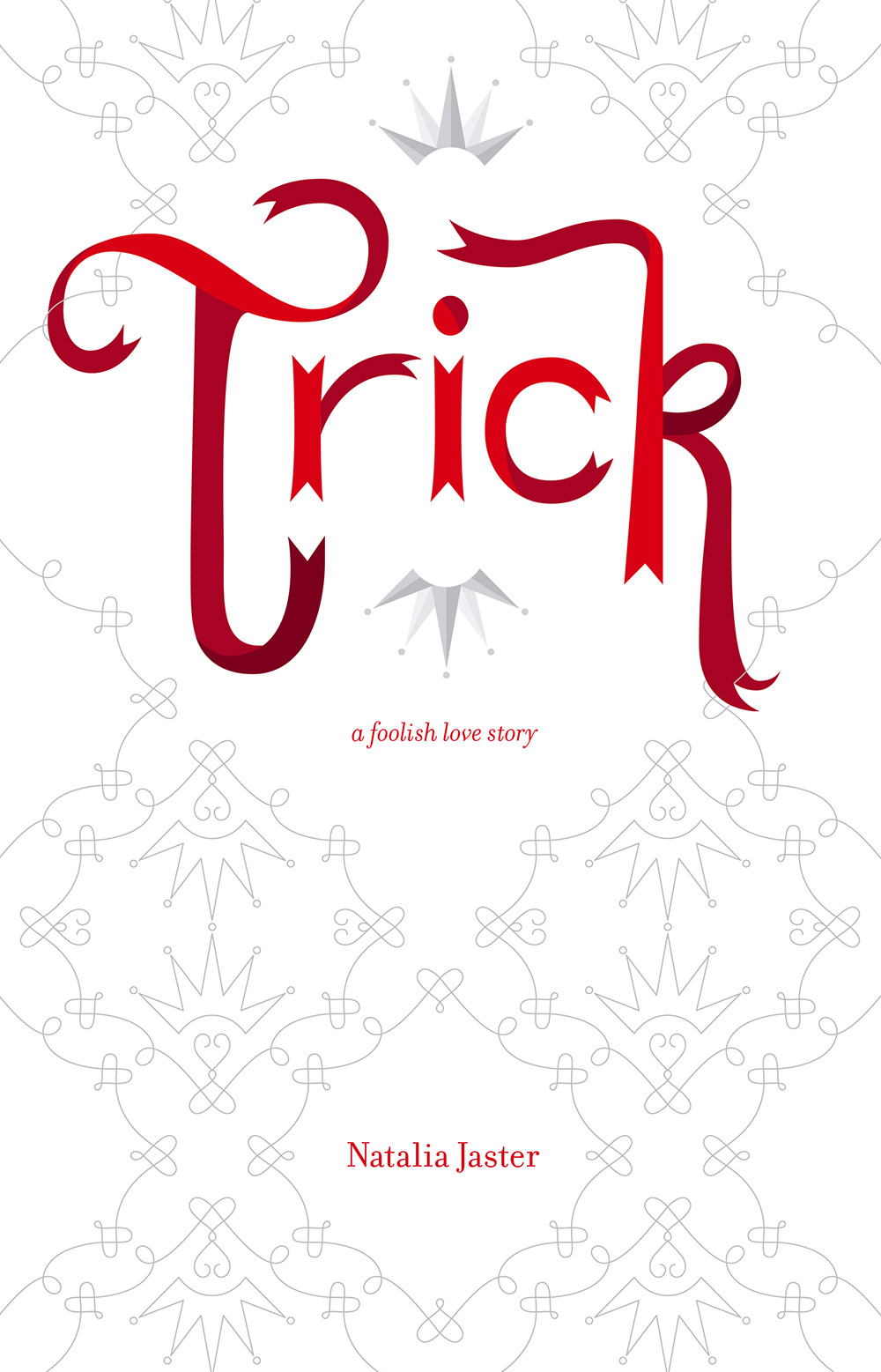 Cover for Trick by Natalia Jaster
